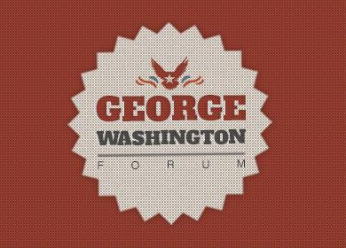 George Washington Forum Featured Image